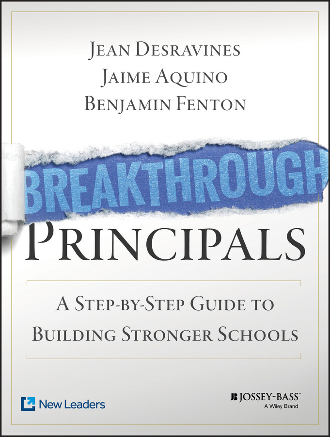 Фото - Jean Desravines Breakthrough Principals. A Step-by-Step Guide to Building Stronger Schools real madrid zalgiris kaunas
