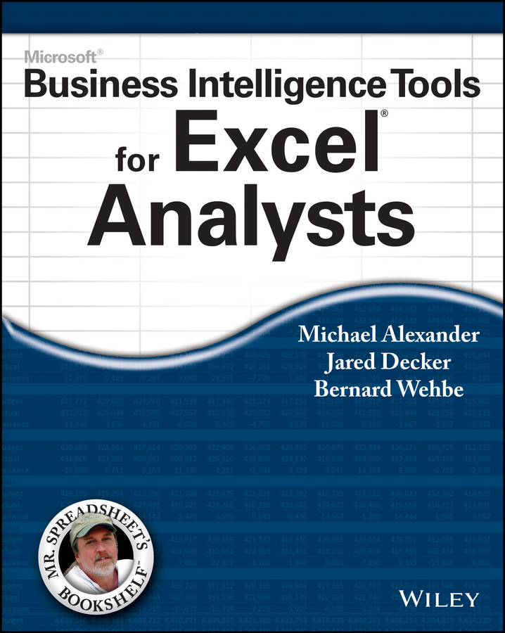 Фото - Michael Alexander Microsoft Business Intelligence Tools for Excel Analysts neale blackwood advanced excel reporting for management accountants isbn 9781118658185