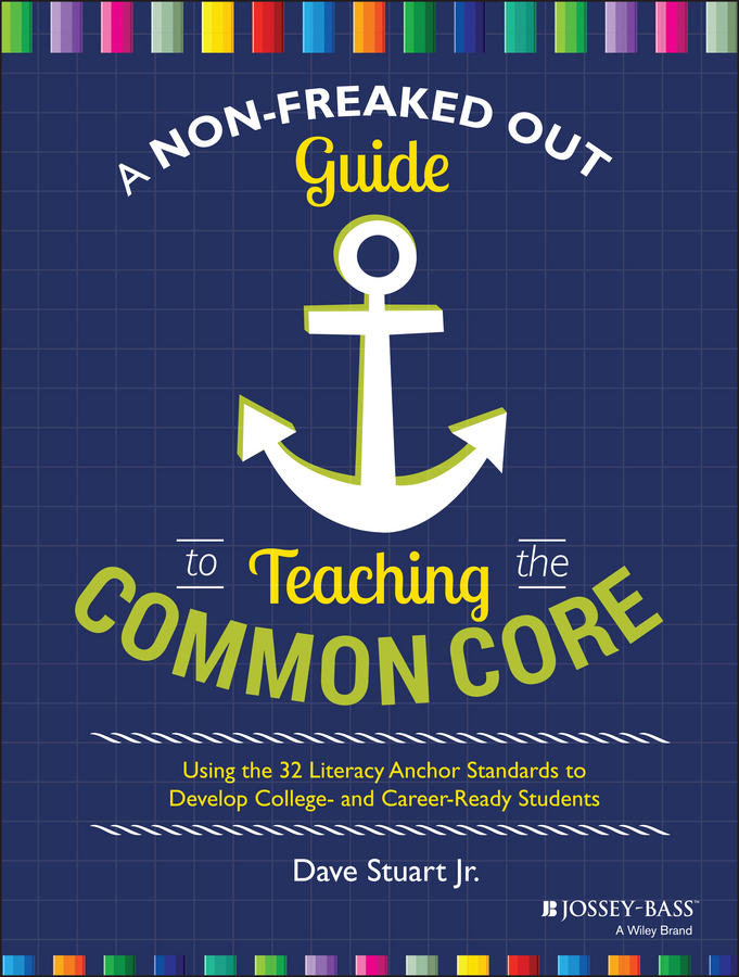 Dave Jr. Stuart A Non-Freaked Out Guide to Teaching the Common Core. Using the 32 Literacy Anchor Standards to Develop College- and Career-Ready Students stylish broken hole embellished boat anchor stars pattern color splice visor for women