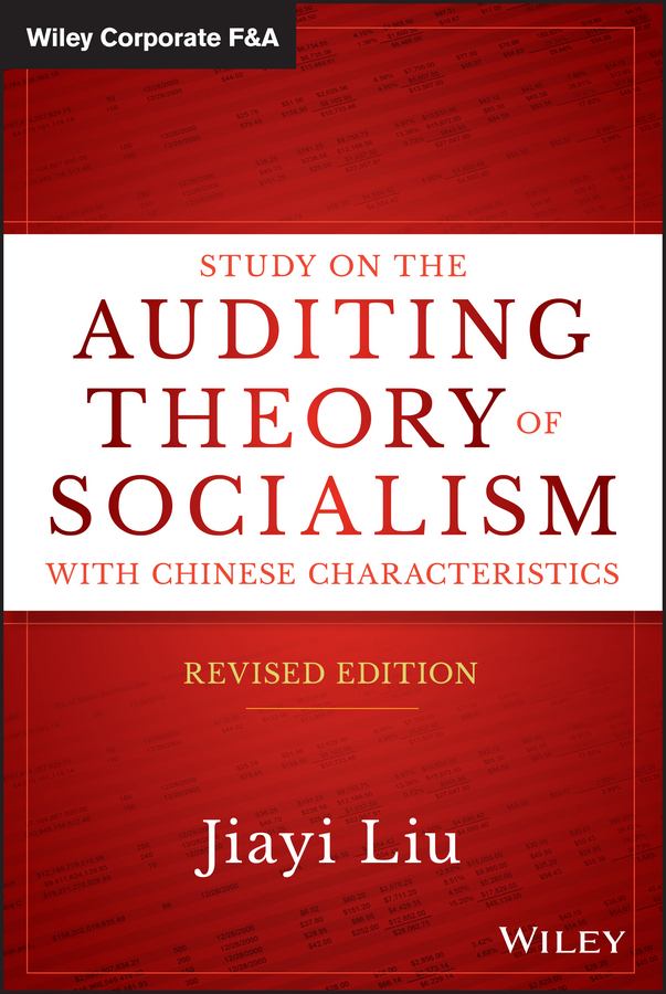 Jiayi Liu Study on the Auditing Theory of Socialism with Chinese Characteristics