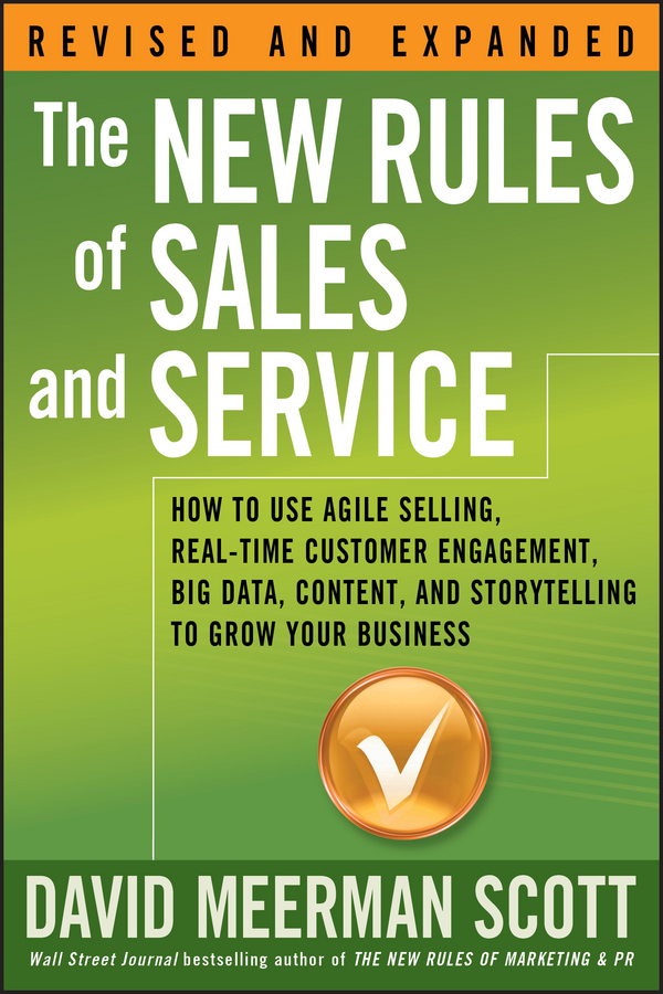 Фото - David Meerman Scott The New Rules of Sales and Service. How to Use Agile Selling, Real-Time Customer Engagement, Big Data, Content, and Storytelling to Grow Your Business real madrid zalgiris kaunas