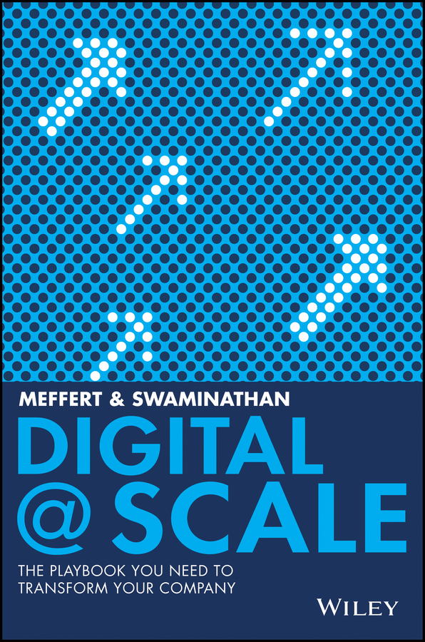 Anand Swaminathan Digital @ Scale. The Playbook You Need to Transform Your Company mario massari corporate valuation measuring the value of companies in turbulent times