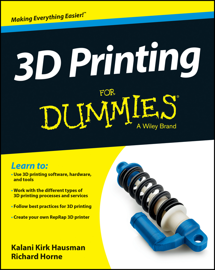 Richard Horne 3D Printing For Dummies
