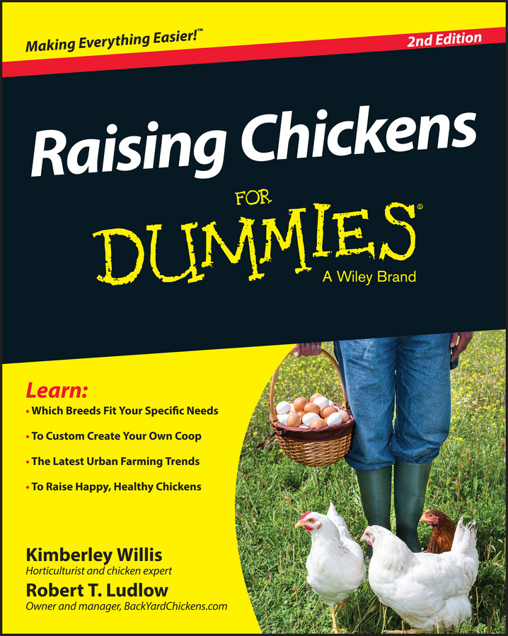 Kimberly Willis Raising Chickens For Dummies cheryl smith k raising goats for dummies