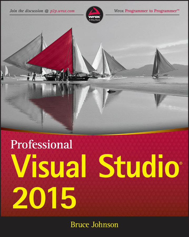 Bruce Johnson Professional Visual Studio 2015