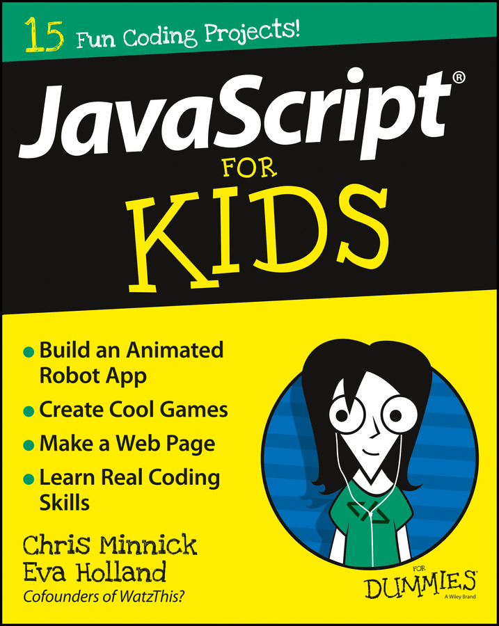 Chris Minnick JavaScript For Kids For Dummies learning javascript design patterns