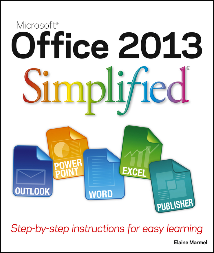 Elaine Marmel Office 2013 Simplified elaine marmel word 2010 simplified