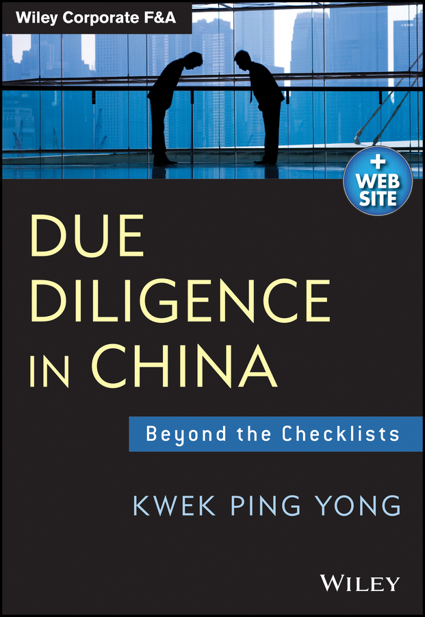 Kwek Yong Ping Due Diligence in China. Beyond the Checklists william gole j due diligence an m
