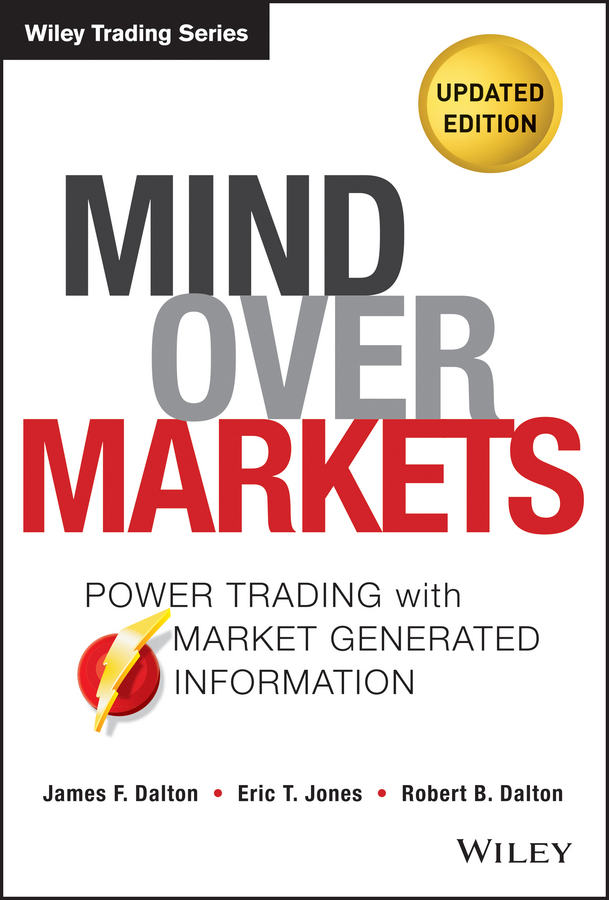 Robert Dalton B. Mind Over Markets. Power Trading with Market Generated Information, Updated Edition over the knee mesh socks