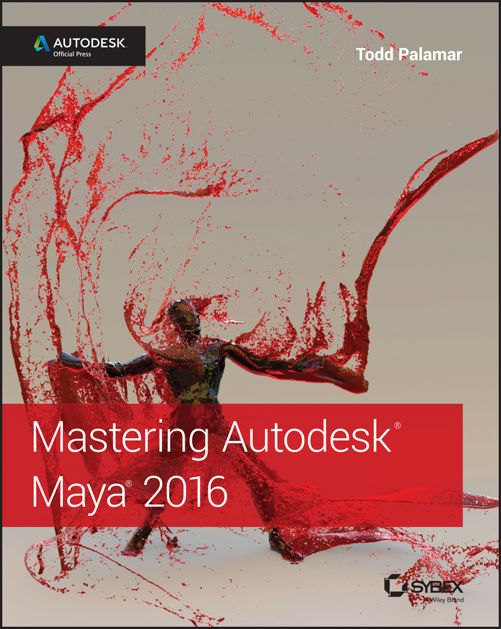Todd Palamar Mastering Autodesk Maya 2016. Autodesk Official Press