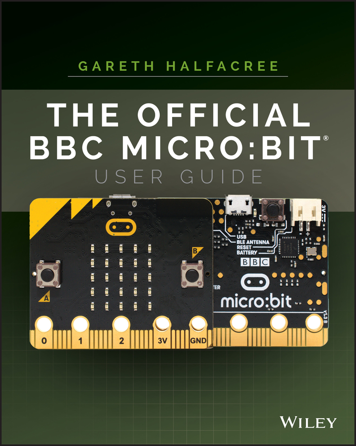 Gareth Halfacree The Official BBC micro:bit User Guide the official act prep guide 2016 2017
