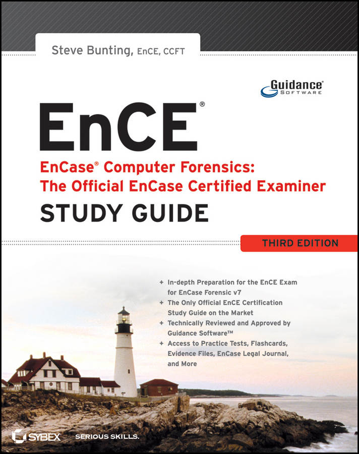 Steve Bunting EnCase Computer Forensics -- The Official EnCE. EnCase Certified Examiner Study Guide robert bartz j cwts certified wireless technology specialist official study guide pw0 071