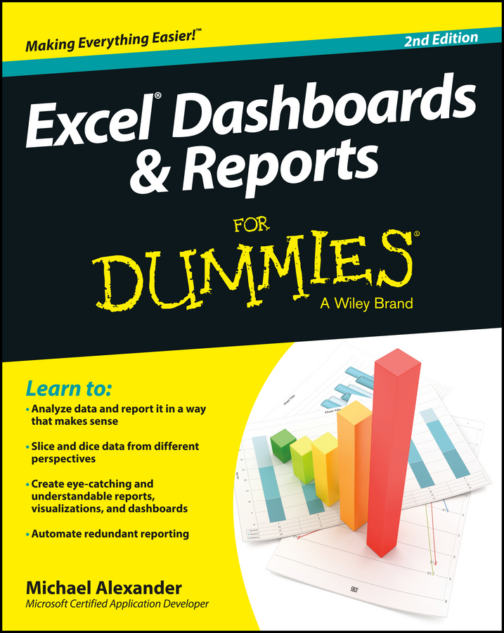 Michael Alexander Excel Dashboards and Reports For Dummies michael alexander microsoft business intelligence tools for excel analysts