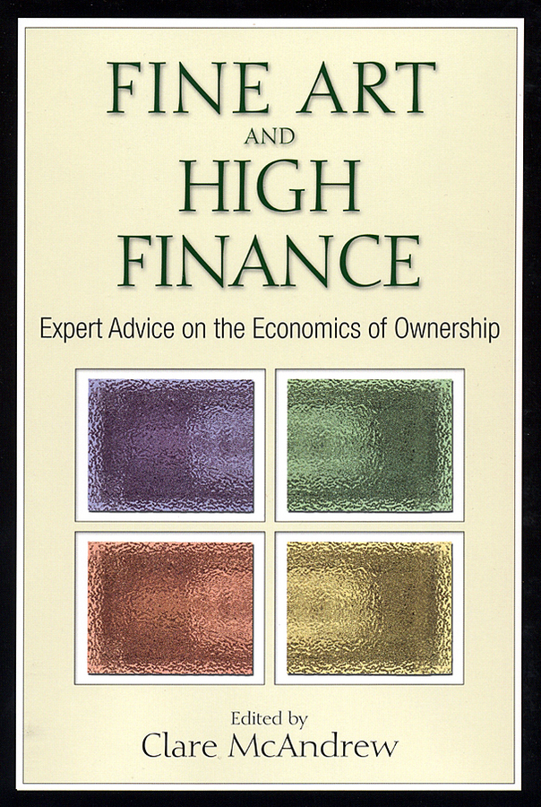 Clare McAndrew Fine Art and High Finance. Expert Advice on the Economics of Ownership