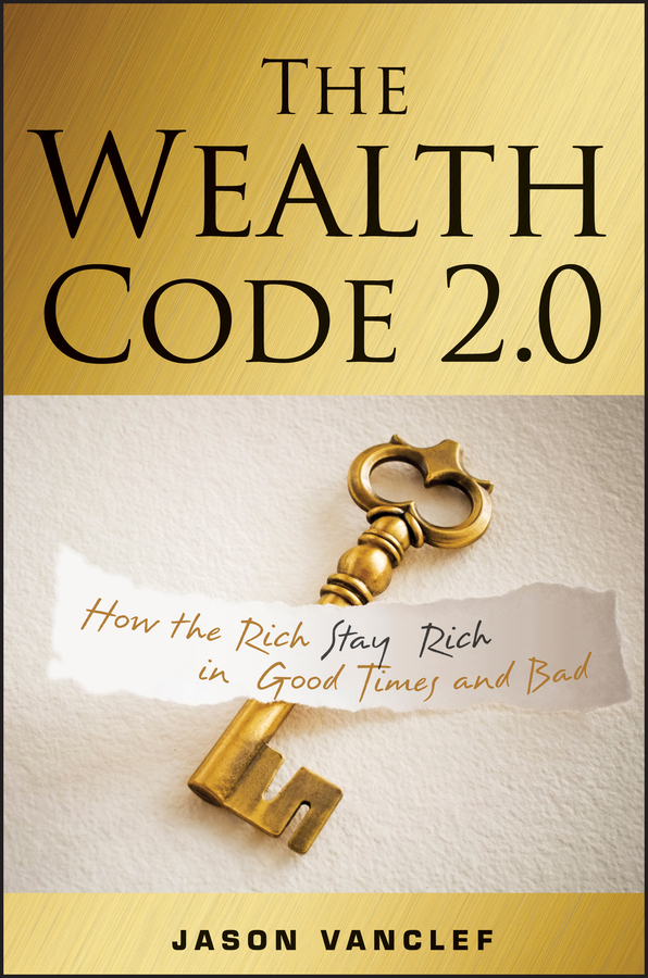Jason Vanclef The Wealth Code 2.0. How the Rich Stay Rich in Good Times and Bad коляска mr sandman prima люлька 100% эко кожа темно синий kmsp100 073407