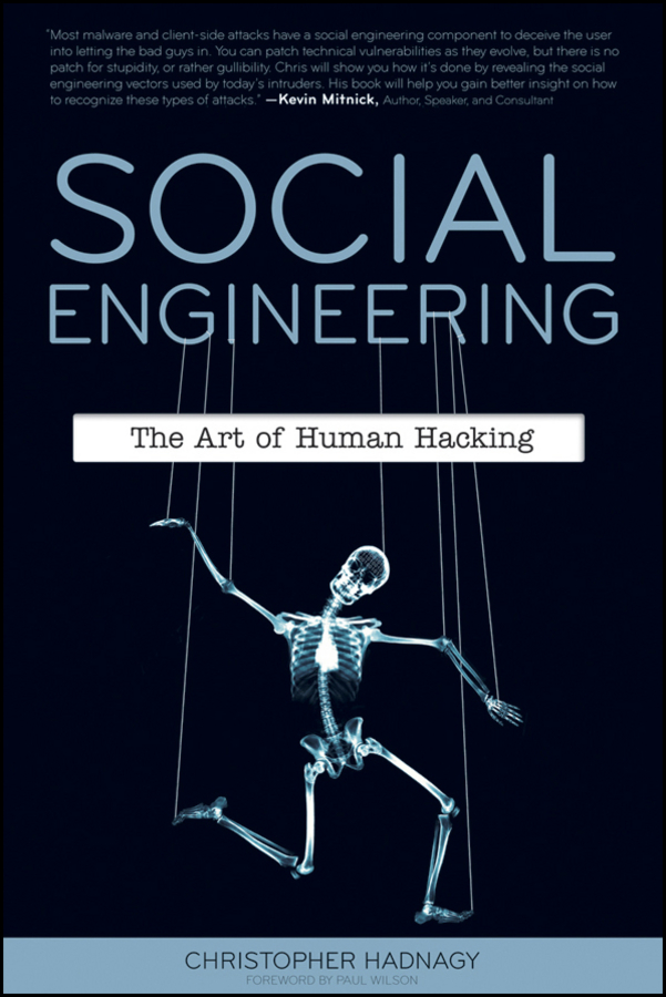 Christopher Hadnagy Social Engineering. The Art of Human Hacking