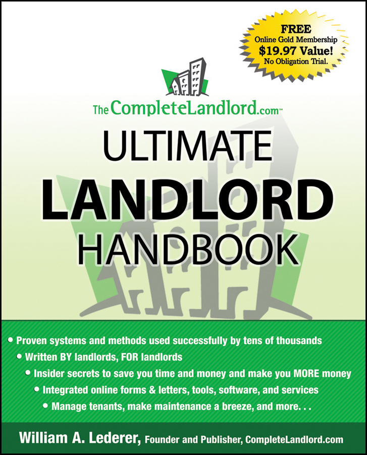William Lederer A. The CompleteLandlord.com Ultimate Landlord Handbook william lederer a the completelandlord com ultimate real estate investing handbook