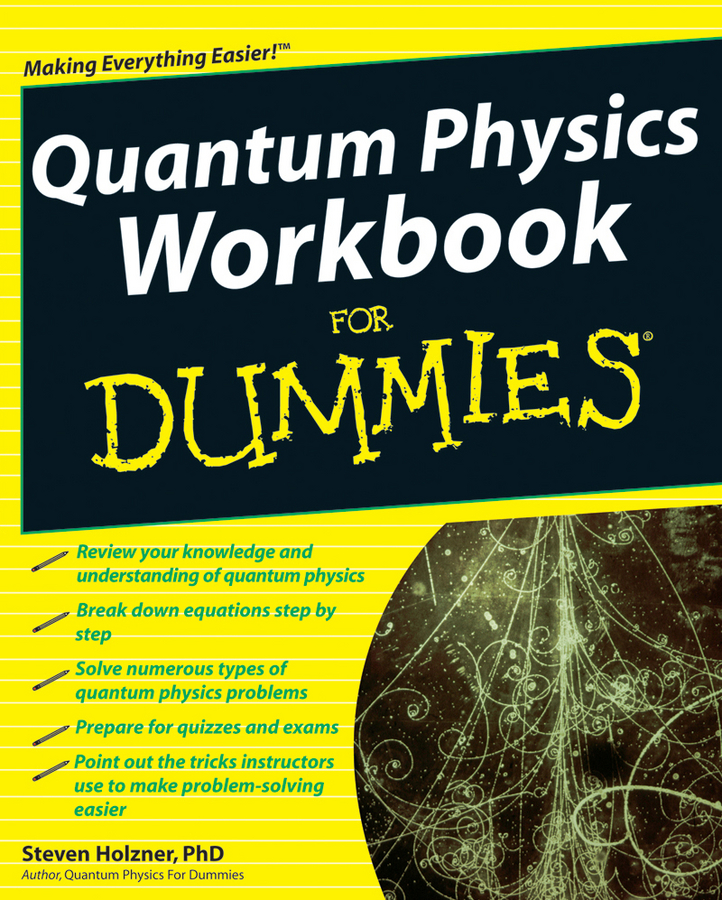 Steven Holzner Quantum Physics Workbook For Dummies mcat physics and math review