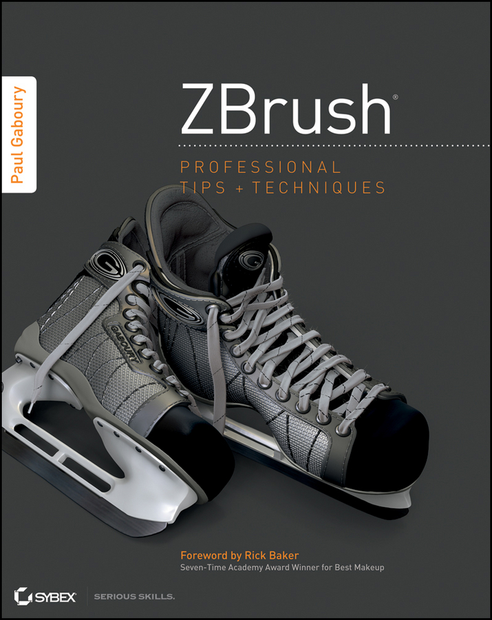 Paul Gaboury ZBrush Professional Tips and Techniques эрик келлер введение в zbrush 4