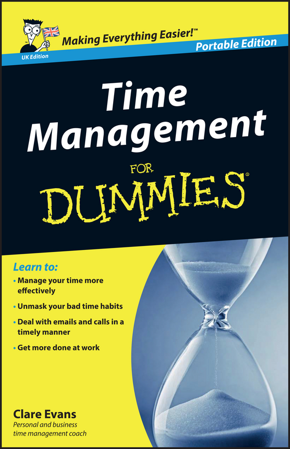 Clare Evans Time Management For Dummies – UK jim hornickel negotiating success tips and tools for building rapport and dissolving conflict while still getting what you want
