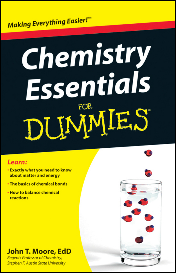 John Moore T. Chemistry Essentials For Dummies chris hren u can chemistry i for dummies