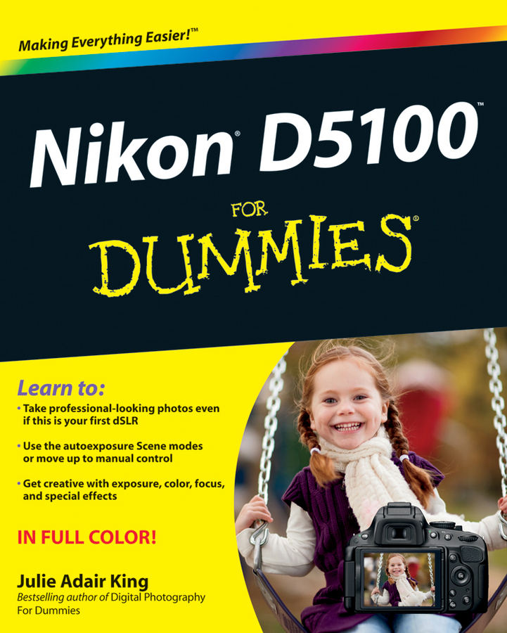 Фото - Julie Adair King Nikon D5100 For Dummies meike n af1 b auto focus macro extension tube ring for nikon d7100 d7000 d5100 d5300 d3100 d800 d600 d300s d300 d90 d80