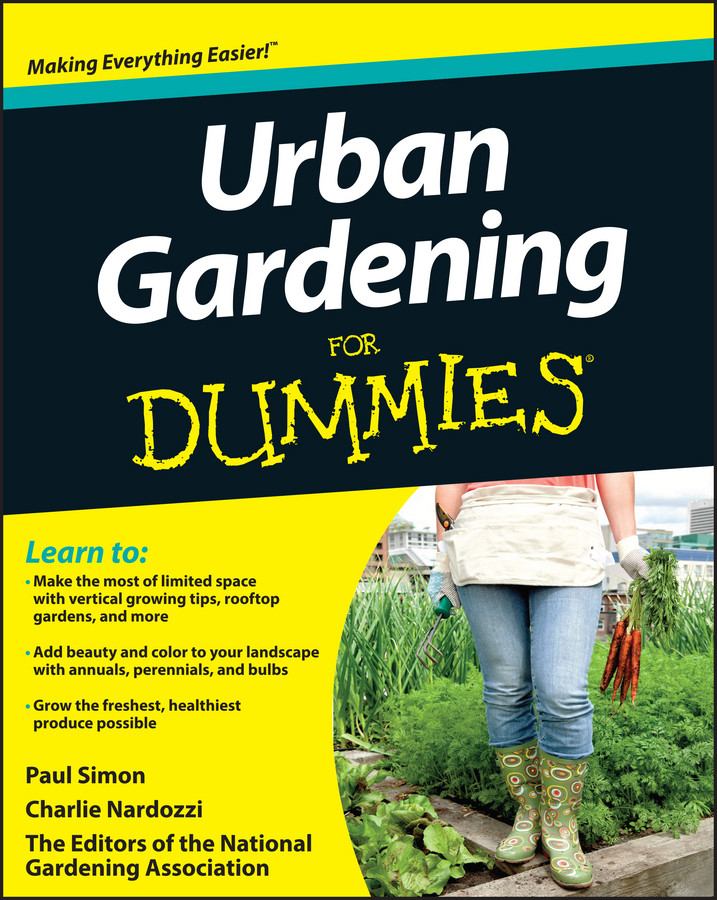 Charlie Nardozzi Urban Gardening For Dummies charlie nardozzi vegetable gardening for dummies