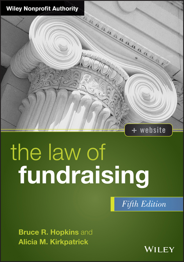 Bruce Hopkins R. The Law of Fundraising bruce hopkins r nonprofit law made easy