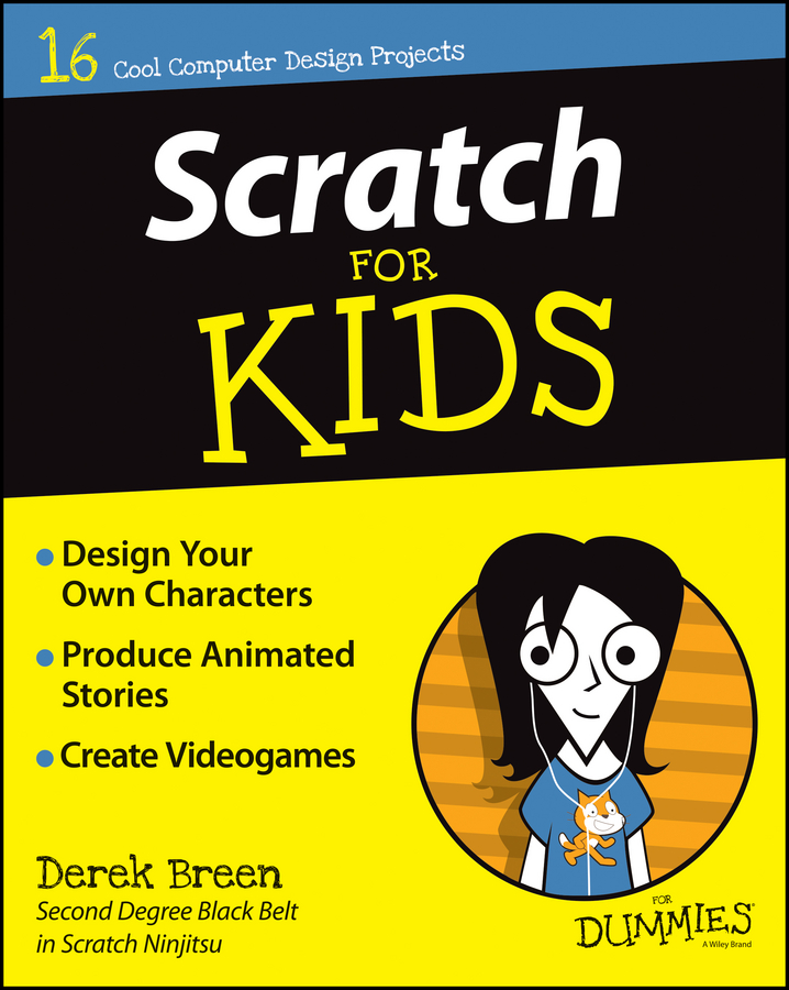 Derek Breen Scratch For Kids For Dummies forums