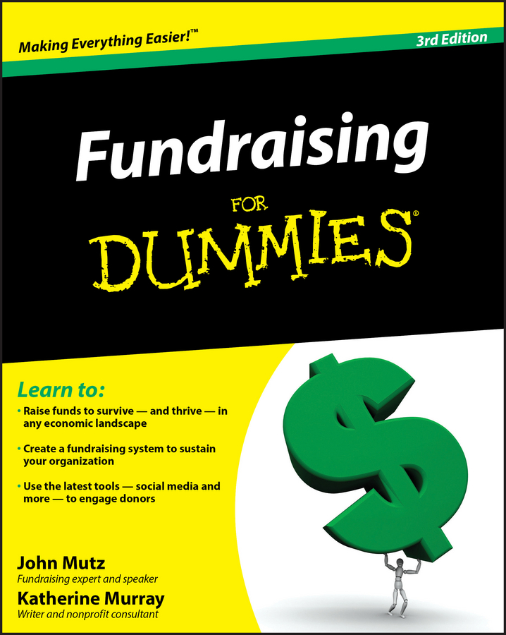 Katherine Murray Fundraising For Dummies james lintott w managing foundations and charitable trusts essential knowledge tools and techniques for donors and advisors