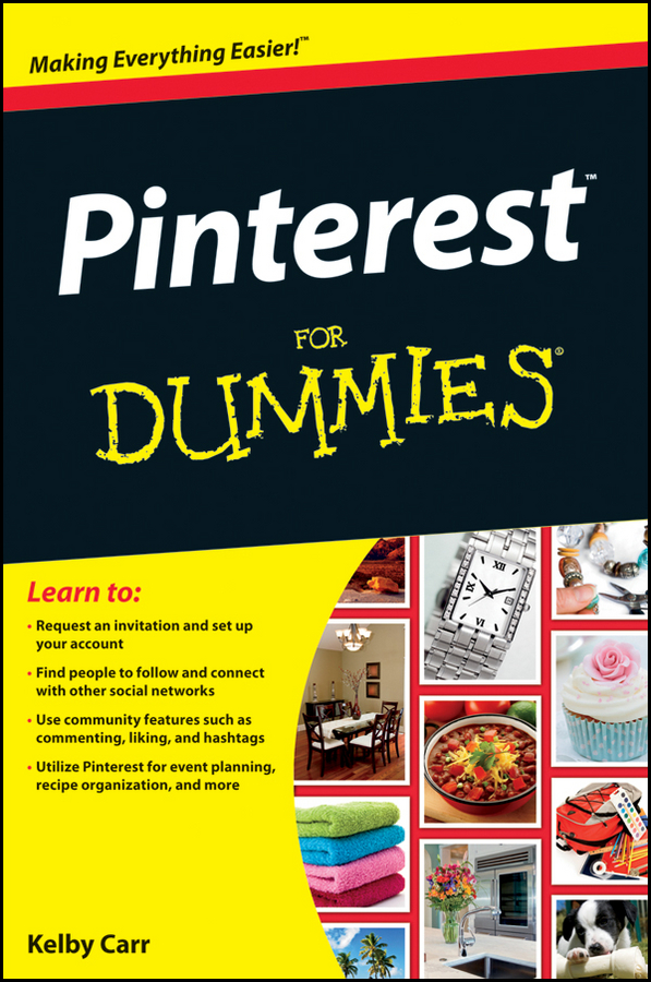 Kelby Carr Pinterest For Dummies