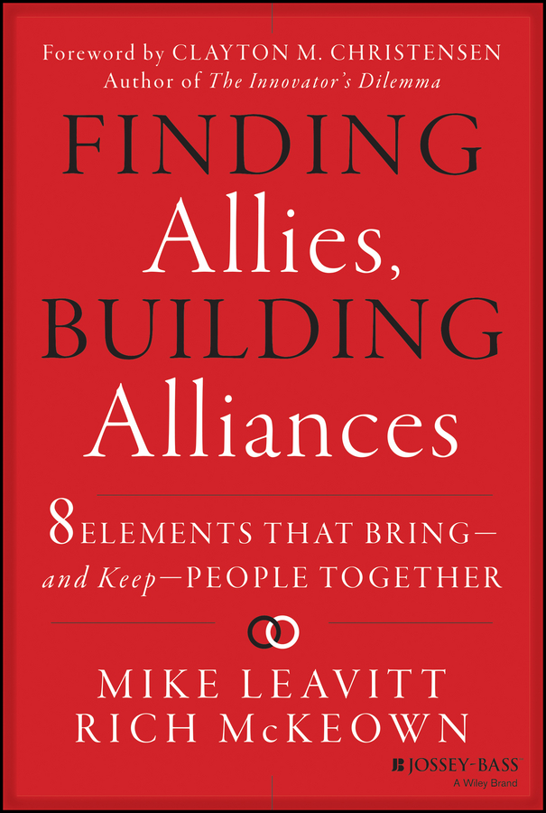 Mike Leavitt Finding Allies, Building Alliances. 8 Elements that Bring--and Keep--People Together vladimir bagotsky s fuel cells problems and solutions isbn 9781118191316