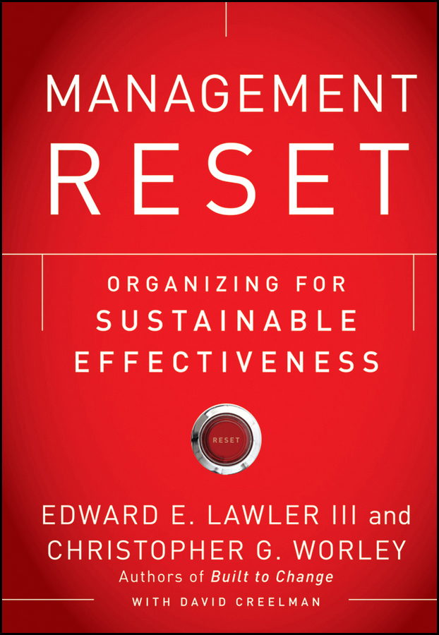 David Creelman Management Reset. Organizing for Sustainable Effectiveness management styles