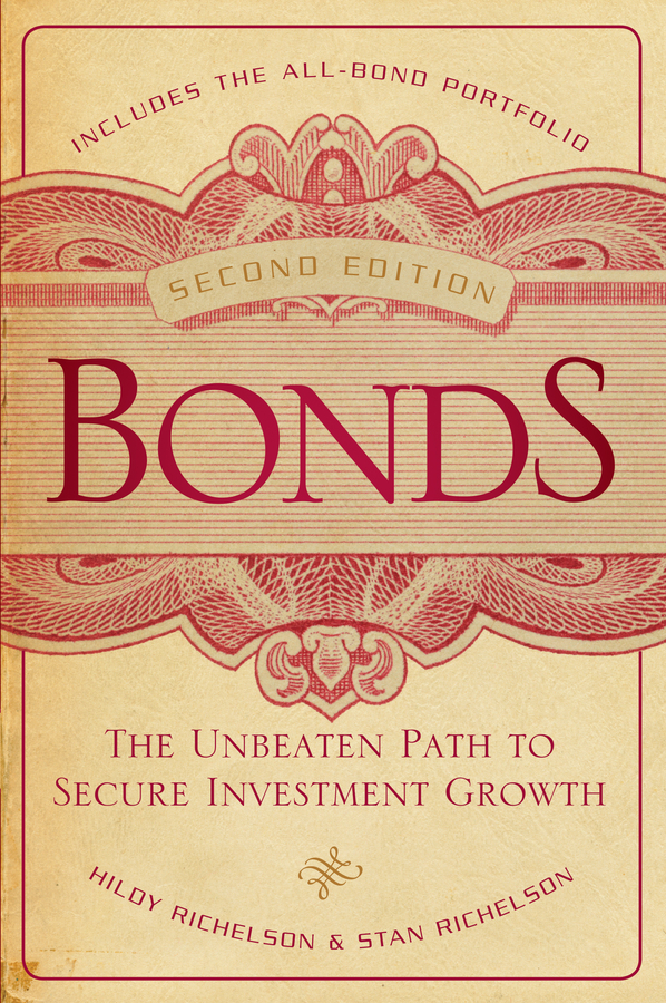 Hildy Richelson Bonds. The Unbeaten Path to Secure Investment Growth frank fabozzi j the handbook of municipal bonds