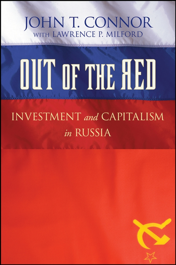 Lawrence Milford P. Out of the Red. Investment and Capitalism in Russia printio летучая мышь