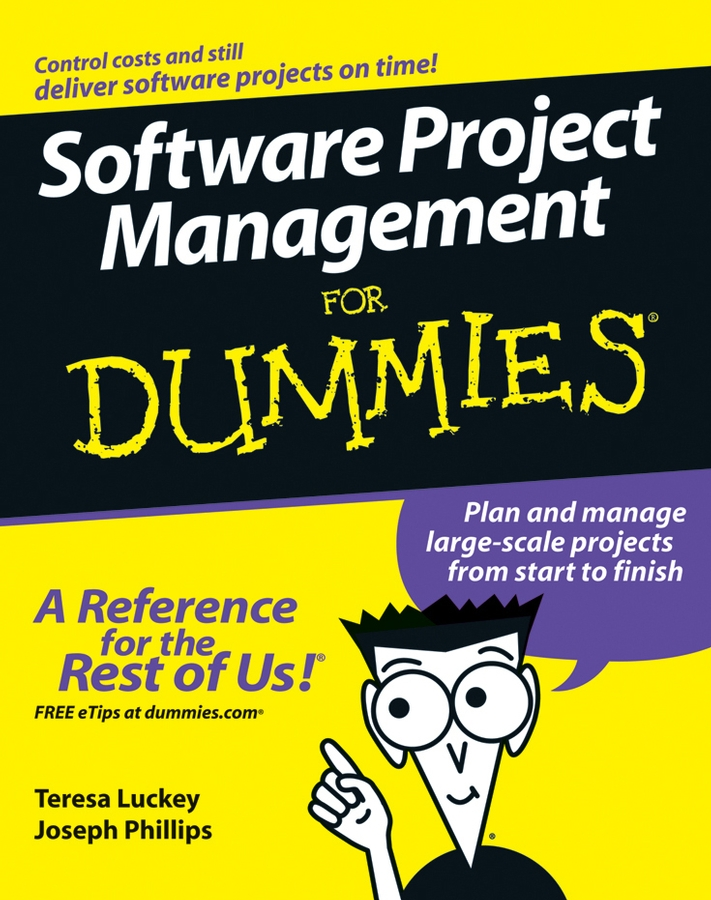Joseph Phillips Software Project Management For Dummies
