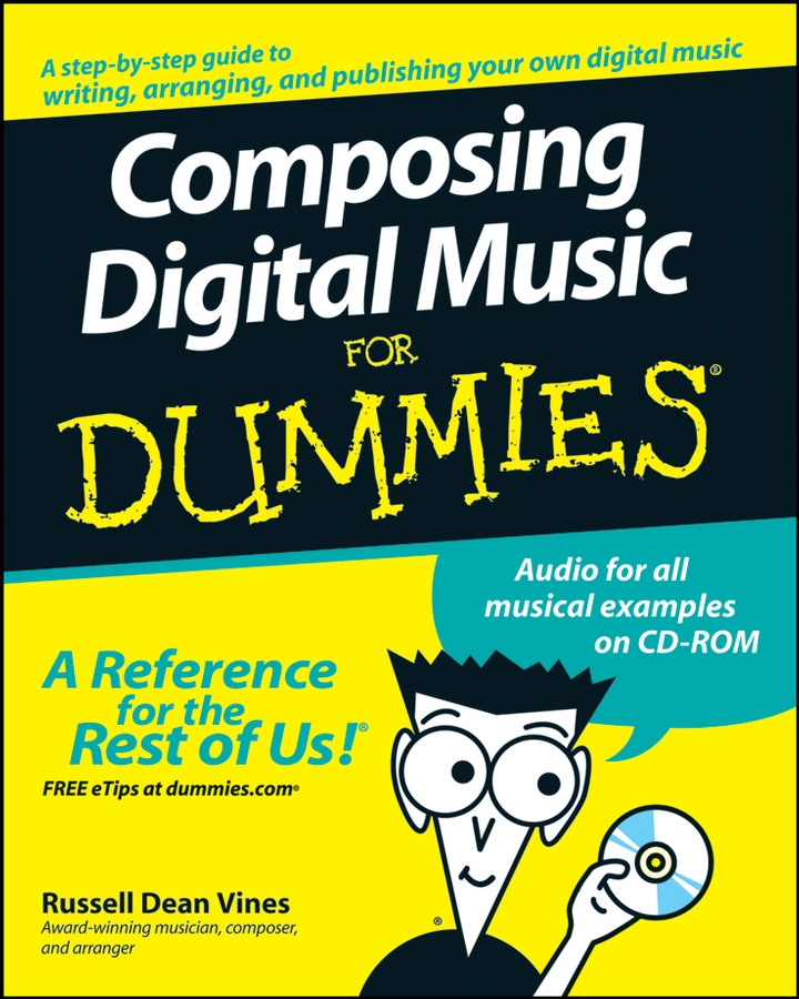 Russell Vines Dean Composing Digital Music For Dummies