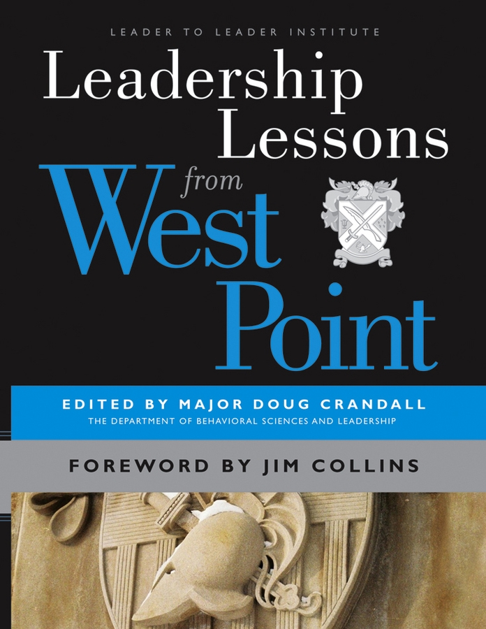 Major Crandall Doug Leadership Lessons from West Point islam and the west are partners
