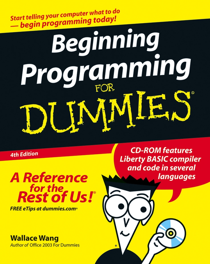 Wallace Wang Beginning Programming For Dummies lawrence spencer d reliable javascript how to code safely in the world s most dangerous language