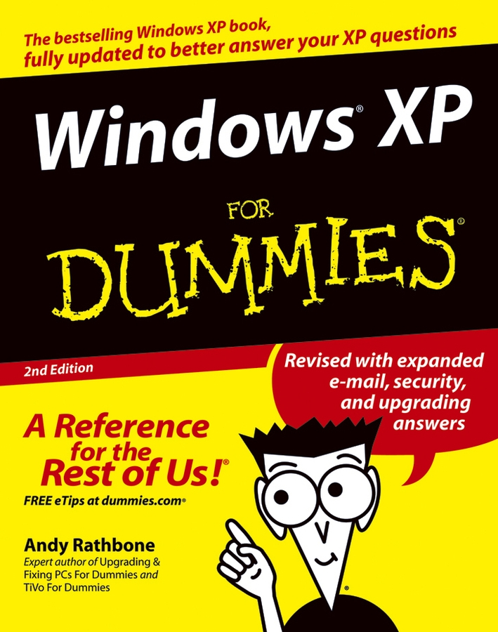 Andy Rathbone Windows XP For Dummies microsoft xp handbook your guide to transitioning to office xp and windows xp