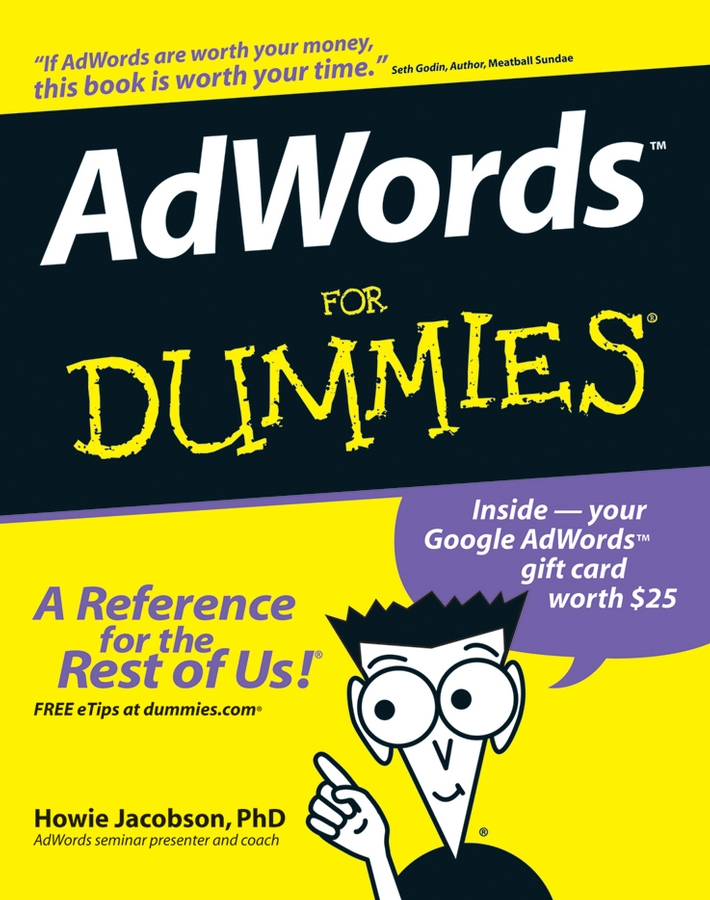 Howie Jacobson AdWords For Dummies testing of web services from active to passive