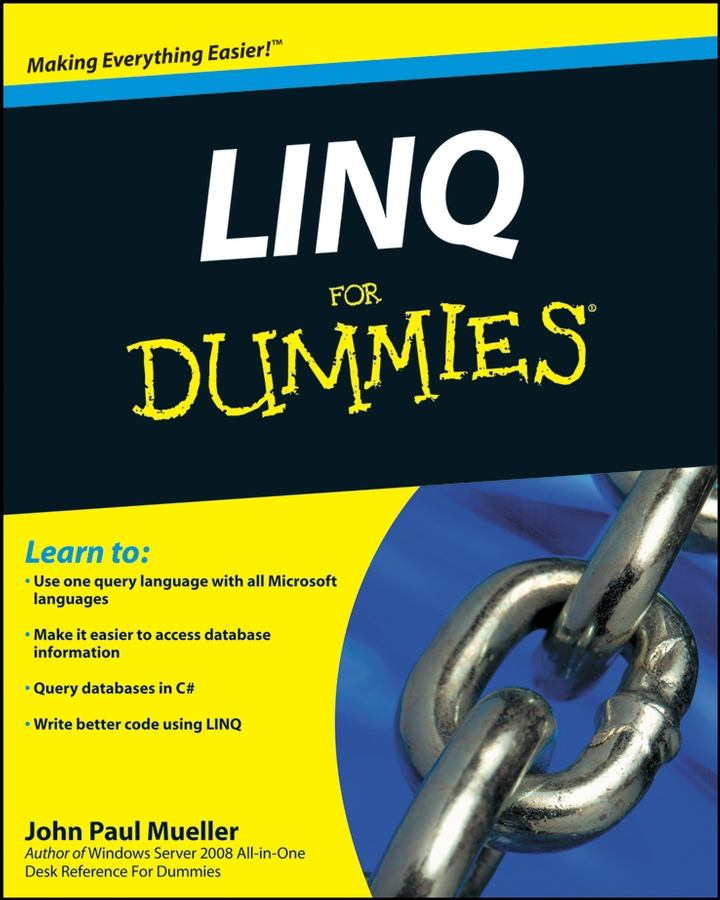 John Mueller Paul LINQ For Dummies christian hiebl implementation of a declarative query and data manipulation language for x ray