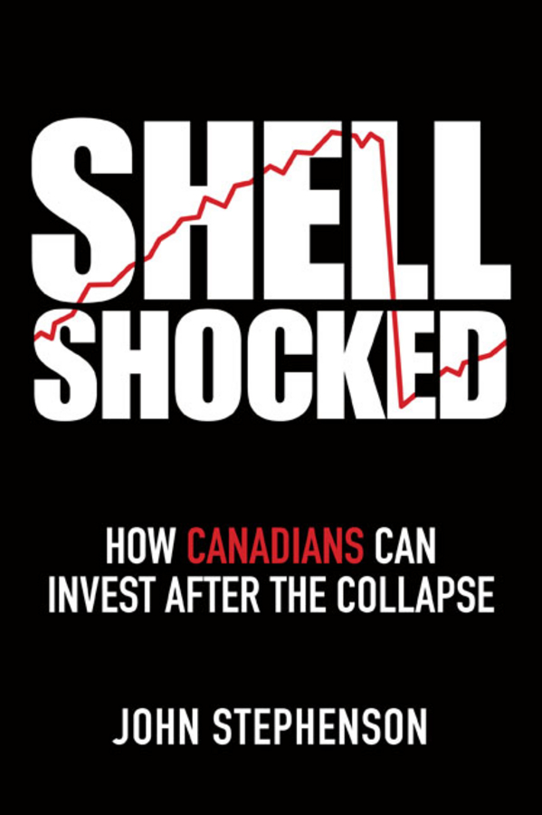 John Stephenson Shell Shocked. How Canadians Can Invest After the Collapse 11 china silver prosperity brought by the dragon and the phoenix vases pair