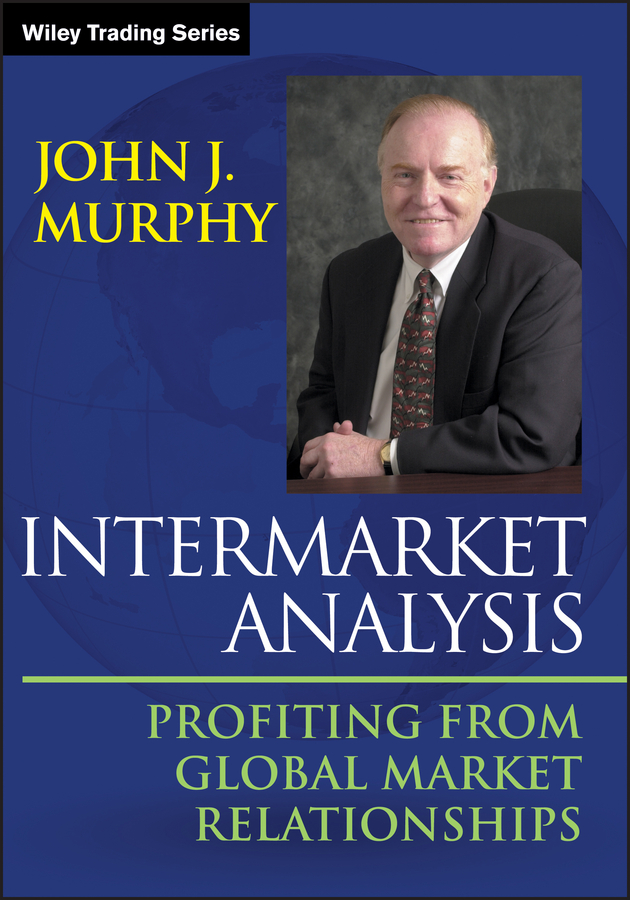 John Murphy J. Intermarket Analysis. Profiting from Global Market Relationships спортивные наушники вкладыши sony mdr xb510 as r