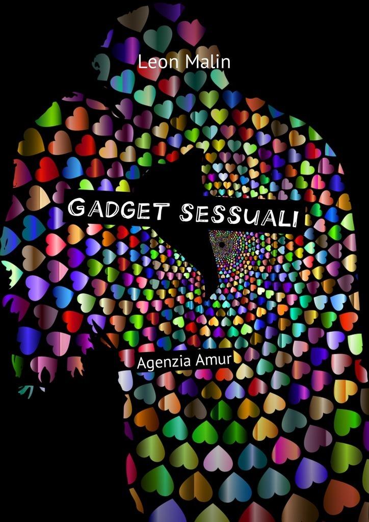 Leon Malin Gadget sessuali. Agenzia Amur цены