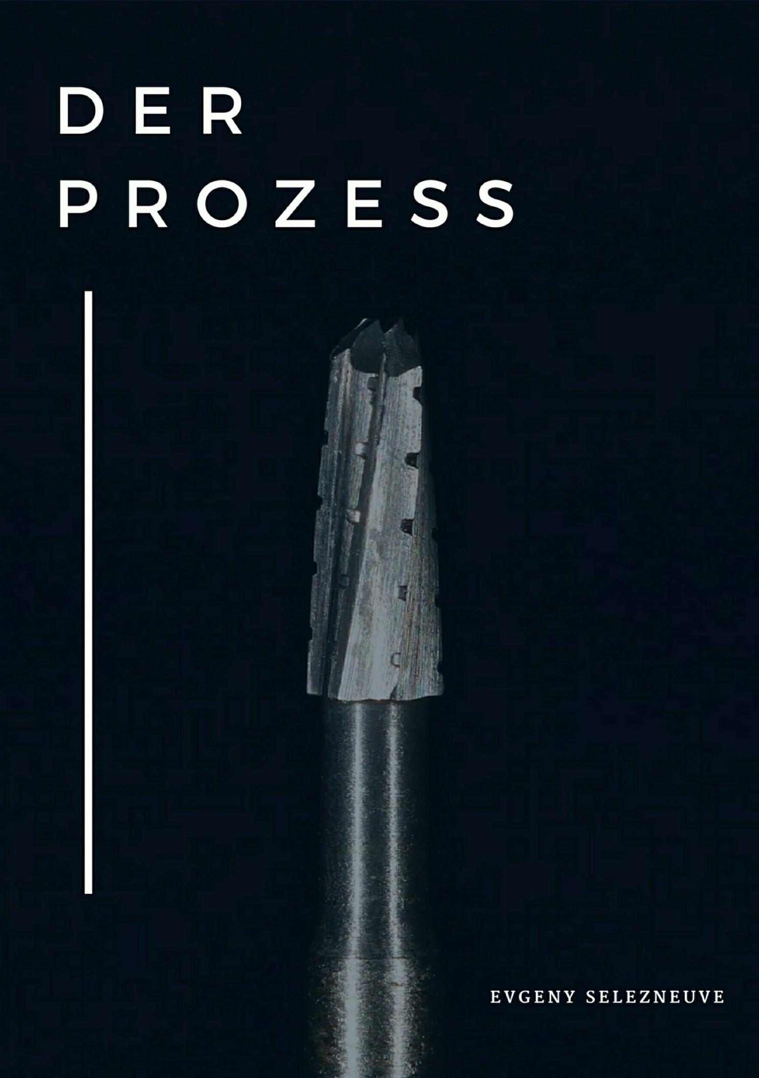 цена Евгений Кириллович Селезнёв Der Prozess онлайн в 2017 году