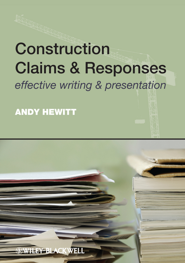 Andy Hewitt Construction Claims and Responses. Effective Writing and Presentation how to be a young writer