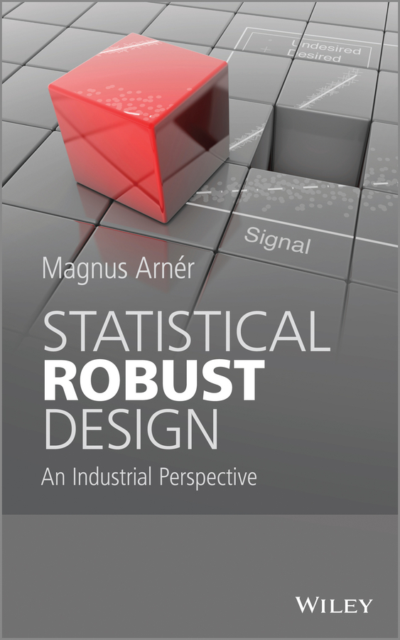 Magnus Arner Statistical Robust Design. An Industrial Perspective robust nonlinear control system design for hypersonic flight vehicles