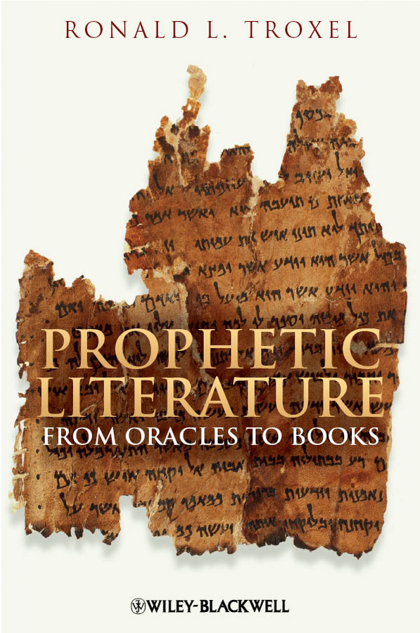 Ronald Troxel L. Prophetic Literature. From Oracles to Books the four books on architecture