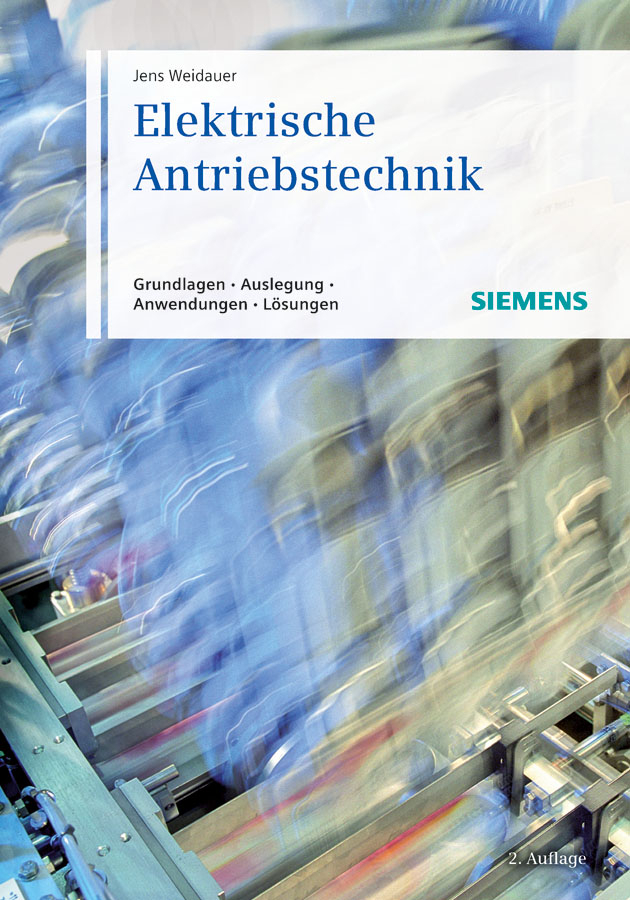 Jens Weidauer Elektrische Antriebstechnik. Grundlagen, Auslegung, Anwendungen, Lösungen ботинки der spur der spur de034amwiz42